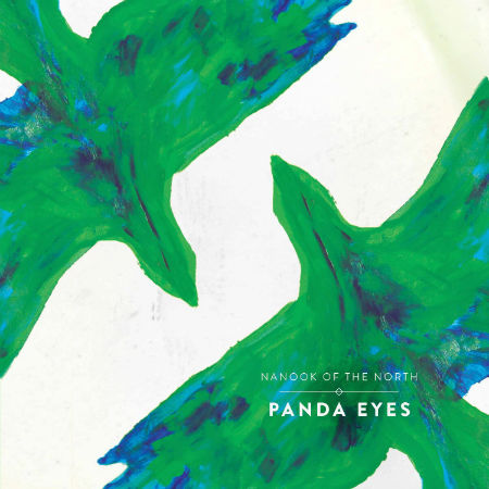 'Panda Eyes' - Nanook of the North's new single out now. Artwork painted by Sean Billy and designed by Polly Love.