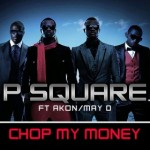 P-Square_Chop_My_Money_Official_Album_Artwork